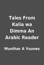 Tales From Kalia wa Dimma An Arabic Reader…