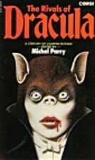 Rivals of Dracula by Michel Parry