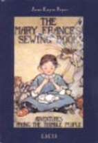 The Mary Frances Sewing Book: Adventures…