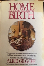 Home birth by Alice Gilgoff