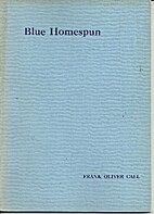 Blue Homespun (SC) by Frank Oliver Call