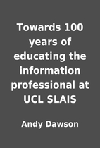 Towards 100 years of educating the…