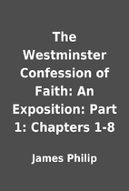 The Westminster Confession of Faith: An…