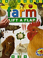 Farm Lift a Flap by Julie Haydon
