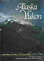 Alaska and the Yukon by John Goddard
