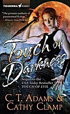 Touch of Darkness by C. T. Adams