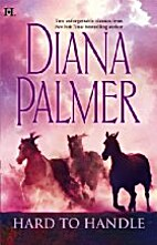 Hunter (in Hard To Handle) by Diana Palmer