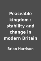 Peaceable kingdom : stability and change in…