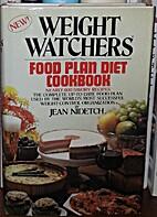 Weight Watchers' Food Plan Cookbook by Jean…