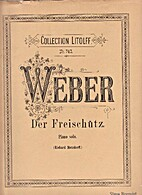 Der Freischütz : Piano solo [Le Freischütz…