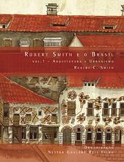 Robert Smith e o Brasil by Nestor Goulart…