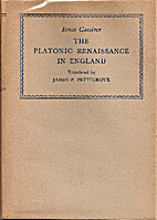 The Platonic Renaissance in England by Ernst…
