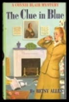 The Clue in Blue by Betsy Allen