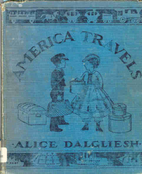 America Travels: The Story of Travel in…