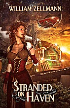 Stranded on Haven by William Zellmann