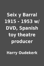 Seix y Barral 1915 - 1953 w/ DVD, Spanish…