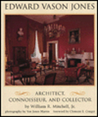 Edward Vason Jones 1909-1980: Architect,…