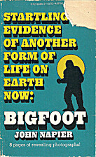 Bigfoot : Startling Evidence of Another Form…