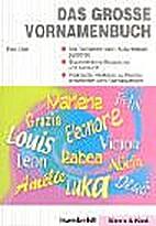Das große Vornamenbuch by Gerr Elke