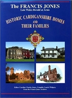 Historic Cardiganshire Homes and Their…