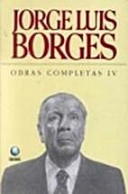 Obras Completas 4 by Jorge Luis Borges