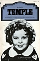 Shirley Temple by Jeanine Basinger