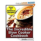 The Incredible Slow Cooker Cookbook by…