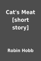 Cat's Meat [short story] by Robin Hobb