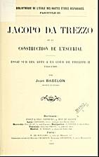Jacopo da Trezzo et la construction de…