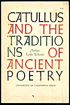 Catullus and the Traditions of Ancient…
