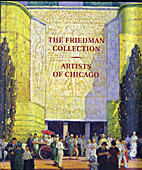 The Friedman Collection: Artists of Chicago,…