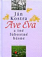 Ave Eva by Ján Kostra