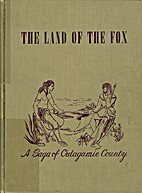 The Land of the Fox, The Saga of Outagamie…
