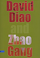 David Diao and Zhao Gang /…