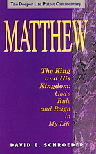 Matthew: The King and His Kingdom :…