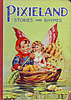 Pixieland stories and rhymes by Unknown