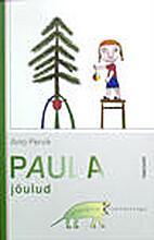Paula jõulud by Aino Pervik