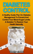 Diabetes Control: A Healthy Guide Plan On…