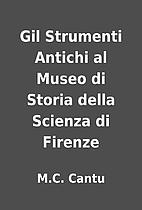 Gil Strumenti Antichi al Museo di Storia…