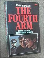 Fourth Arm by John Brason