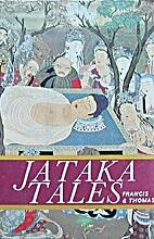 Jataka Tales by H. T. Francis