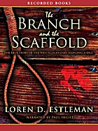 The branch and the scaffold : a novel of…