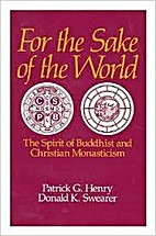 For the Sake of the World: The Spirit of…