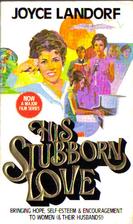 His Stubborn Love by Joyce Landorf