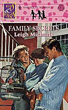 Family Secrets by Leigh Michaels