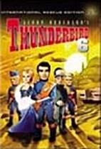 Thunderbird 6 : International Rescue Edition…