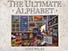 Ultimate Alphabet by Mike Wilks
