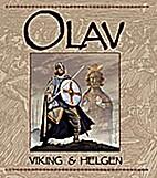 Olaf Viking & Saint by Morten Myklebust