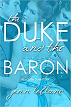 The Duke and The Baron: Absolute Surrender…