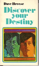 Discover your destiny by Dave W. [from old…